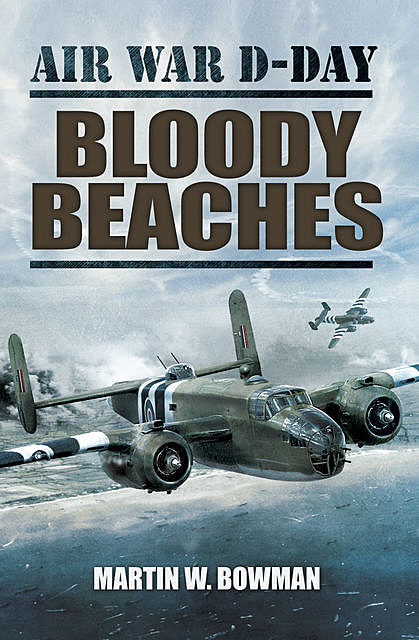 Bloody Beaches, Martin Bowman
