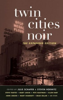 Twin Cities Noir, Julie Schaper, Steven Horwitz