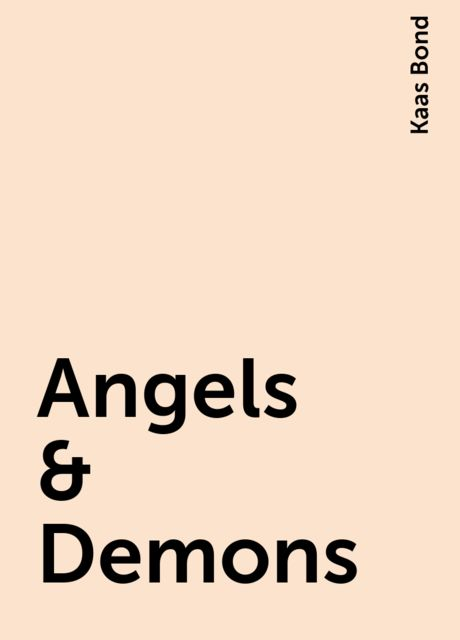 Angels & Demons, Kaas Bond