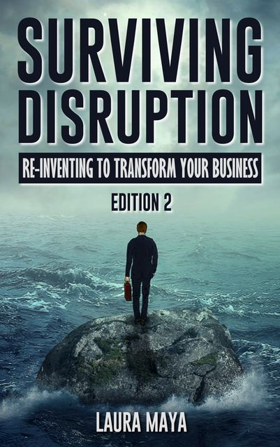 Surviving Disruption, Laura Maya