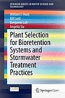Plant Selection for Bioretention Systems and Stormwater Treatment Practices, William Hunt, Bill Lord, Angelia Sia, Benjamin Loh