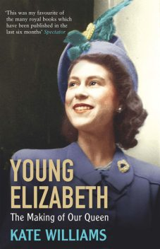 Young Elizabeth, Kate Williams