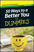 50 Ways to a Better You For Dummmies, Mini Edition, W.Doyle Gentry