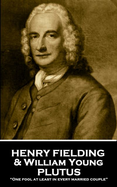 Plutus, Henry Fielding, William Young