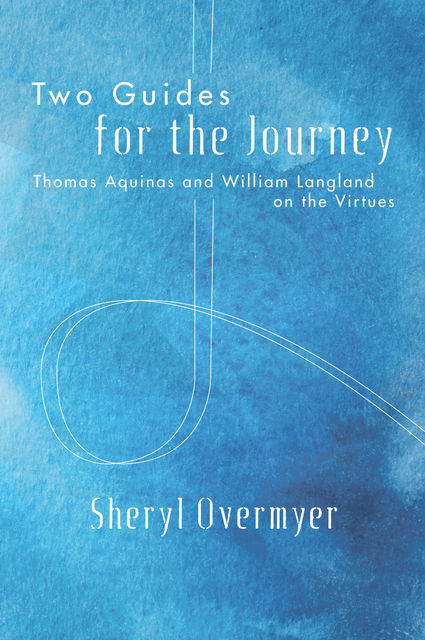 Two Guides for the Journey, Sheryl Overmyer