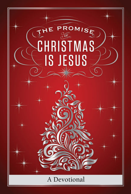The Promise of Christmas is Jesus, Jack Countryman