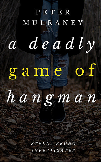 A Deadly Game of Hangman, Peter Mulraney