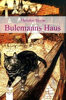 Bulemanns Haus, Theodor Storm