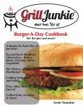 The Grill Junkie Burger a Day Cookbook: What Fires You Up?, CMO Arnie Tomaino