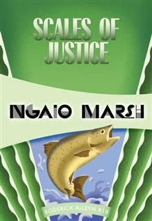 Scales of Justice, Ngaio Marsh