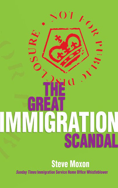 Great Immigration Scandal, Steve Moxon
