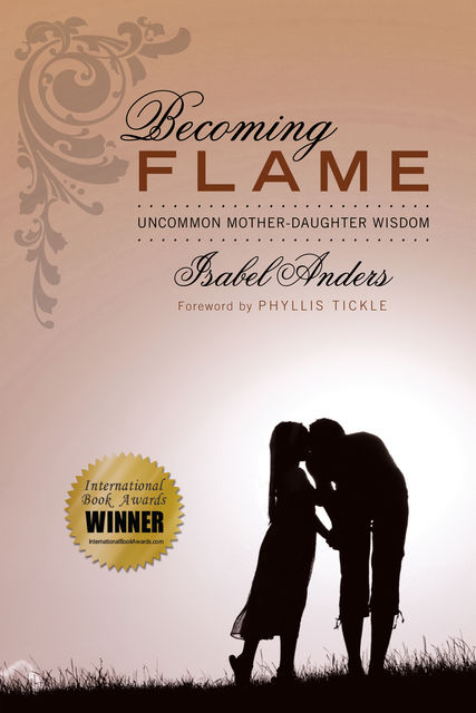 Becoming Flame, Isabel Anders