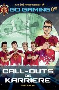 Go Gaming 2 – Call-outs & karriere, Kit A. Rasmussen