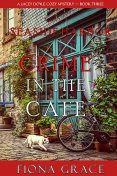 Crime in the Café (A Lacey Doyle Cozy Mystery—Book 3), Fiona Grace