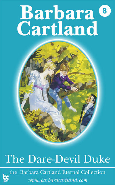 The Dare-Devil Duke, Barbara Cartland