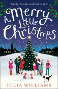 A Merry Little Christmas, Julia Williams