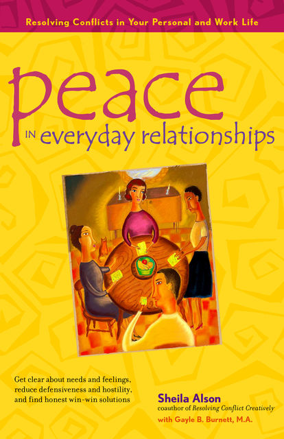 Peace in Everyday Relationships, Shelia Alson