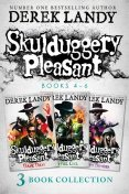 Skulduggery Pleasant: Books 4 – 6, Derek Landy