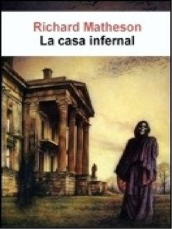 La Casa Infernal, Richard Matheson
