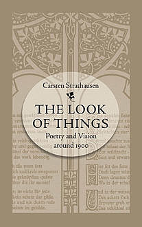 The Look of Things, Carsten Strathausen