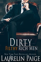 Dirty Filthy Rich Men, Laurelin Paige