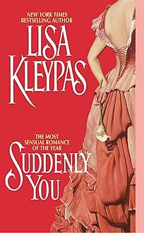 Suddenly You, Lisa Kleypas