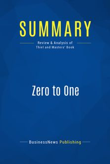 Summary: Zero to One, BusinessNews Publishing