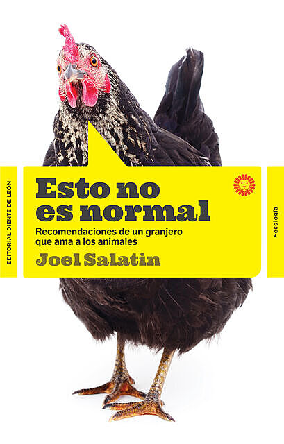Esto no es normal, Joel Salatin