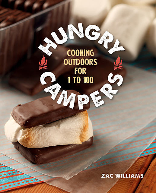 Hungry Campers, Zac Williams