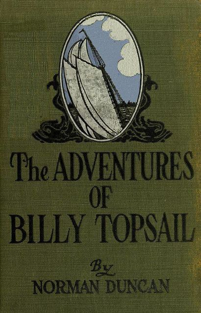 The Adventures of Billy Topsail, Norman Duncan