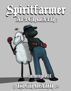 Spiritfarmer Aftermath;… Farming 101, HughMann