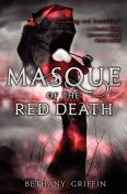 Masque of the Red Death, Bethany Griffin