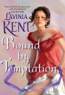 Bound By Temptation, Lavinia Kent