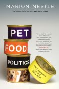 Pet Food Politics, Marion Nestle