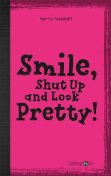 Smile, shut up and be pretty, Marie Duedahl