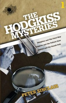 The Hodgkiss Mysteries Volume 1, Peter Sinclair
