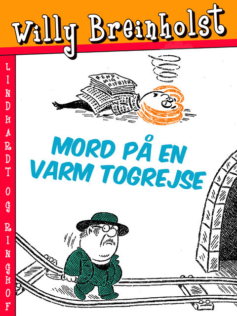 Mord på en varm togrejse, Willy Breinholst