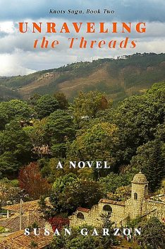 Unraveling the Threads, Susan Garzon