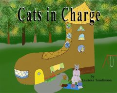Cats in Charge, Lauresa A Tomlinson