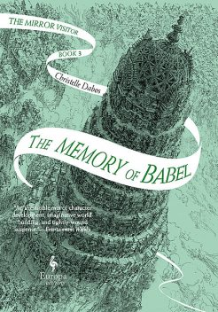 The Memory of Babel, Christelle Dabos