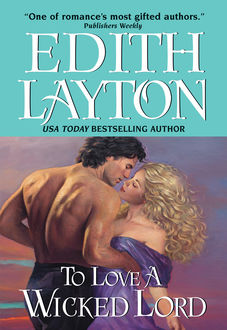 To Love a Wicked Lord, Edith Layton