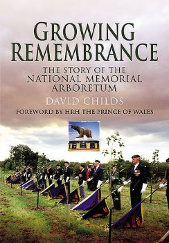 Growing Remembrance, David Childs