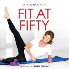 Little Book of Fit at Fifty, Michelle Brachet
