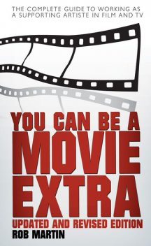 You Can Be a Movie Extra, Rob Martin