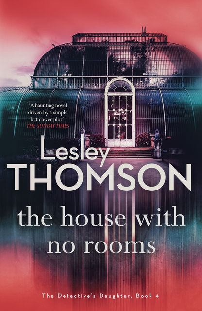 The House With No Rooms, Lesley Thomson