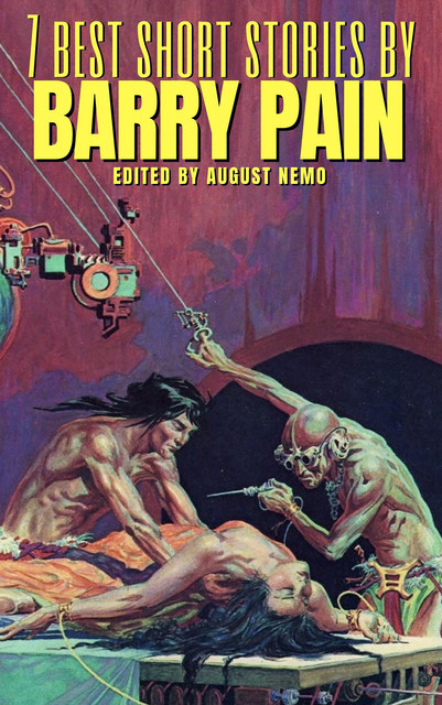 7 best short stories by Barry Pain, Barry Pain, August Nemo