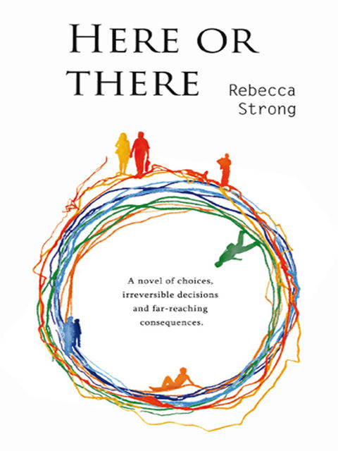 Here Or There, Rebecca Strong