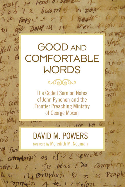Good and Comfortable Words, David M.Powers