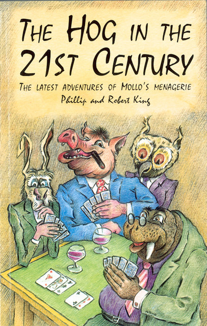 The Hog in the 21th Century, Robert King, Phillip King