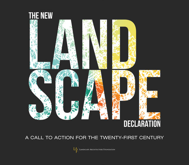 The New Landscape Declaration, Landscape Architecture Foundation